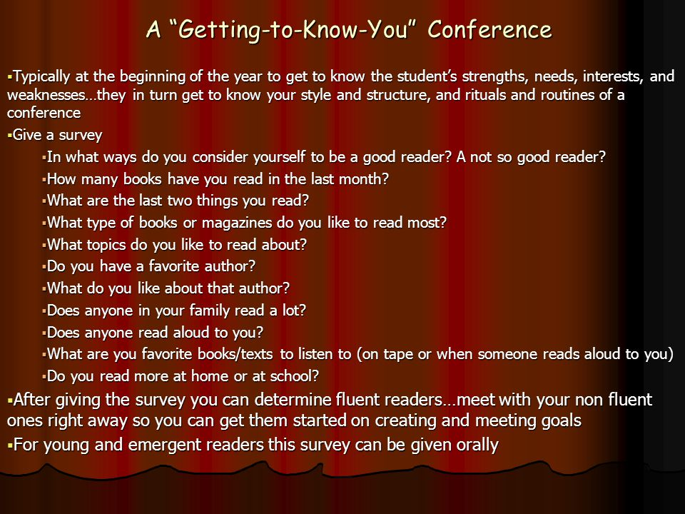 A Getting-to-Know-You Conference