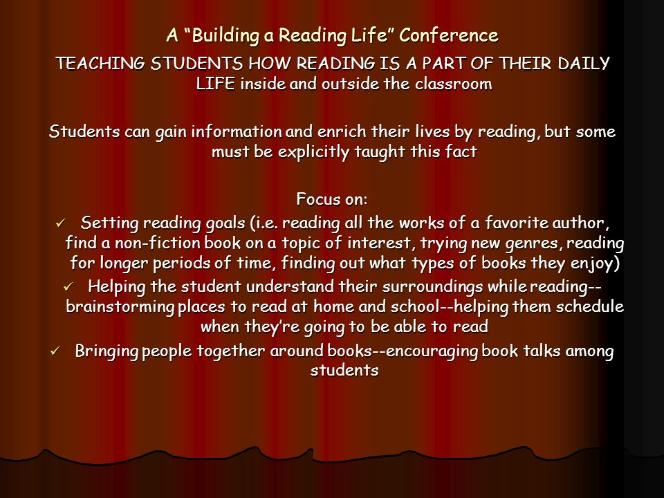 A Building a Reading Life Conference
