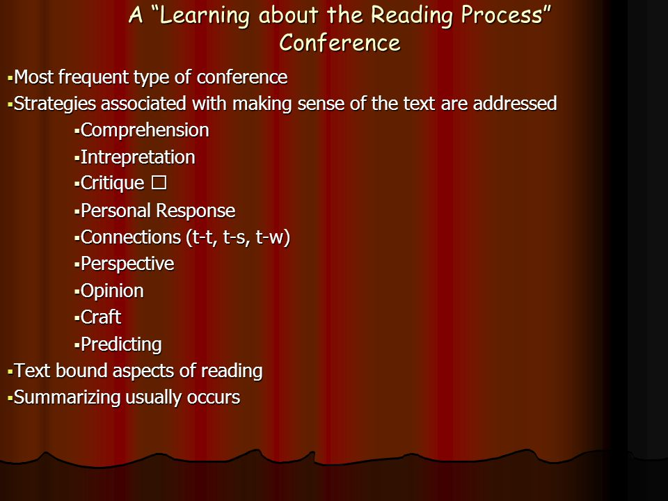 A Learning about the Reading Process Conference