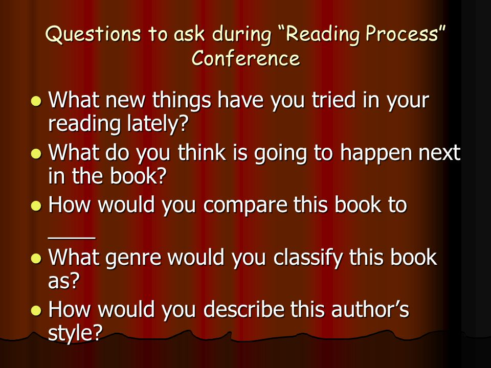 Questions to ask during Reading Process Conference