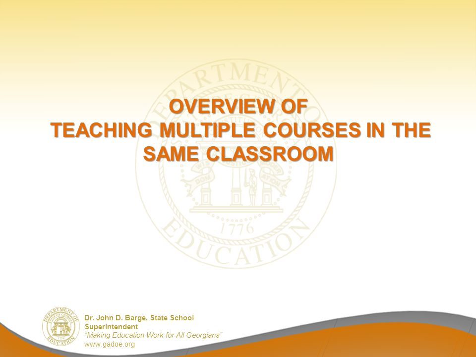 Overview of teaching Multiple Courses in the Same Classroom