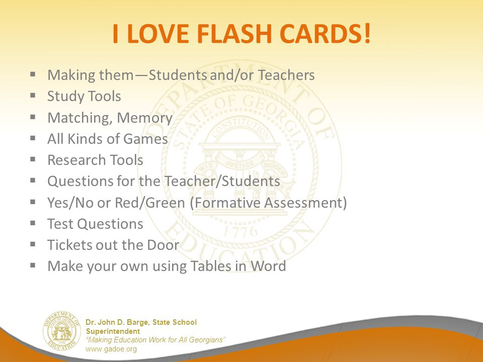 I LOVE FLASH CARDS! Making them—Students and/or Teachers Study Tools