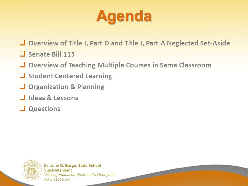 Agenda Overview of Title I, Part D and Title I, Part A Neglected Set-Aside. Senate Bill 115.