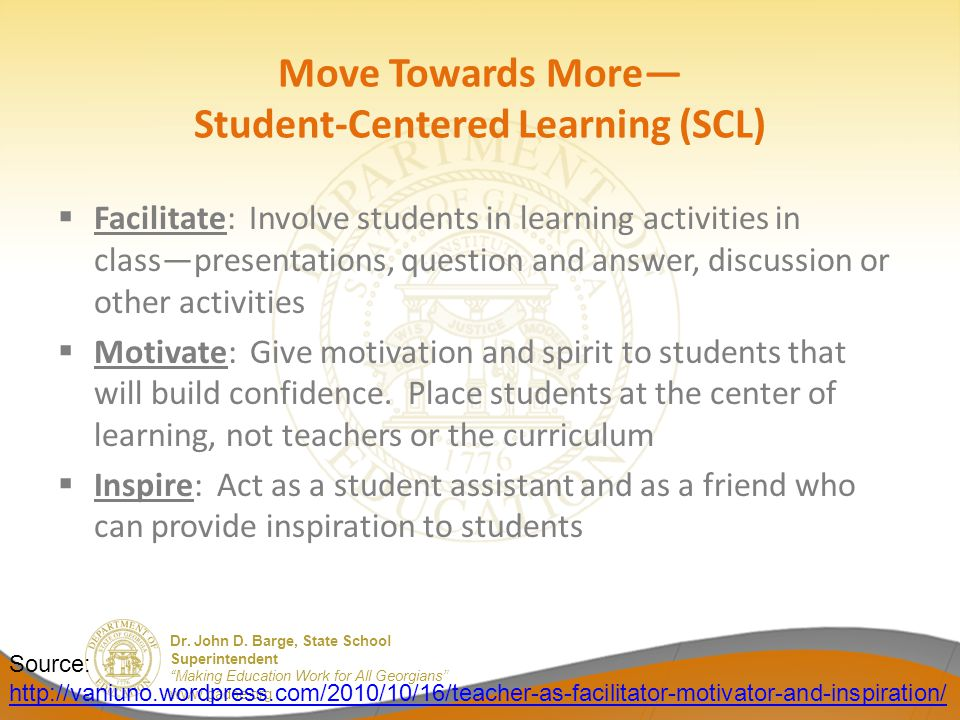 Move Towards More— Student-Centered Learning (SCL)