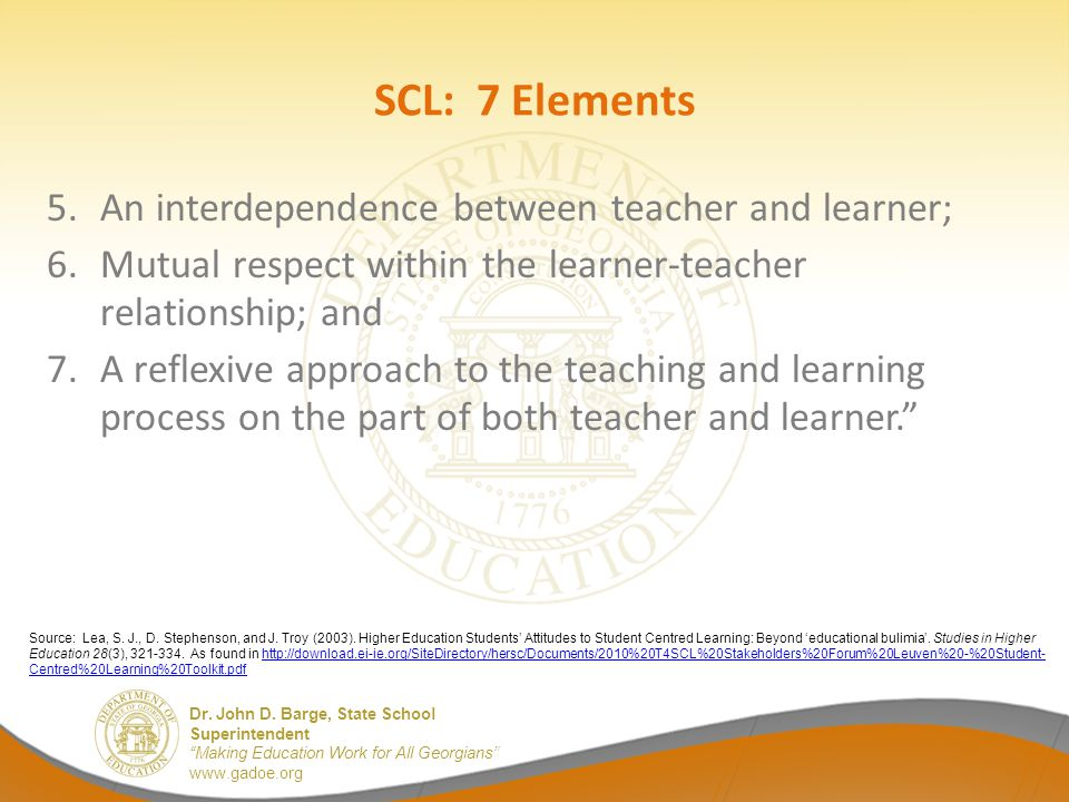 SCL: 7 Elements An interdependence between teacher and learner;