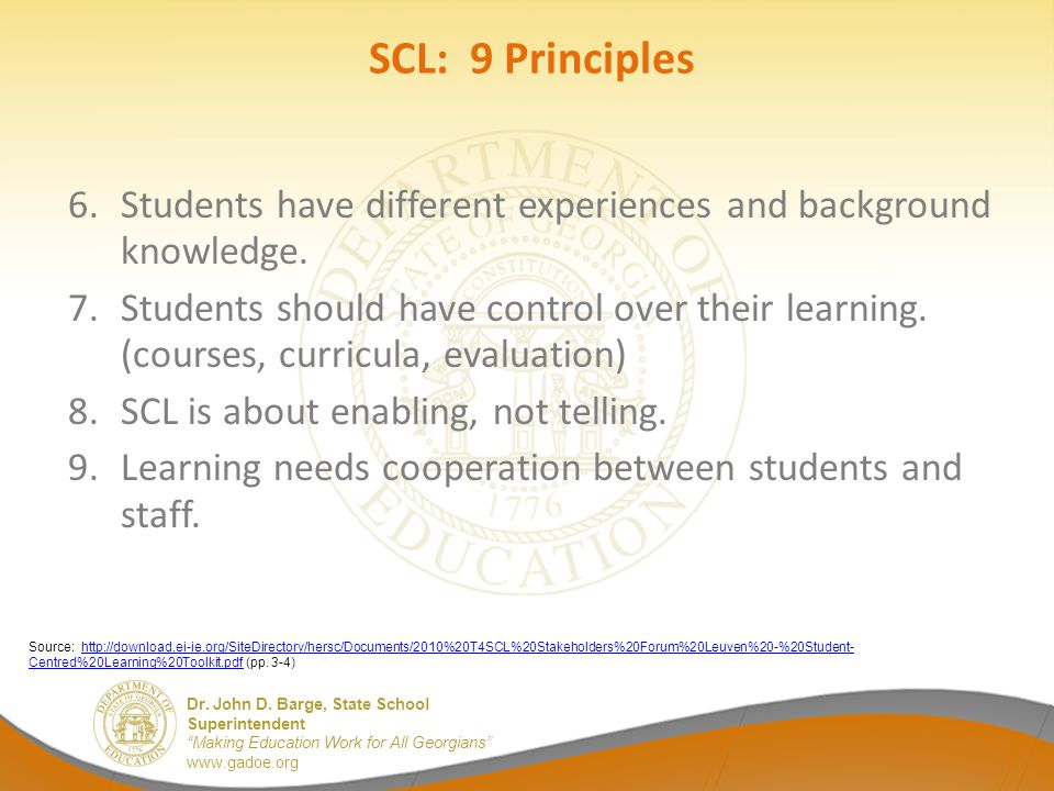 SCL: 9 Principles Students have different experiences and background knowledge.