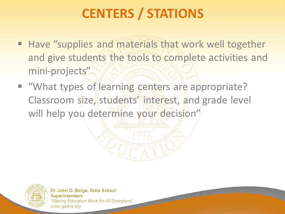 CENTERS / STATIONS Have supplies and materials that work well together and give students the tools to complete activities and mini-projects