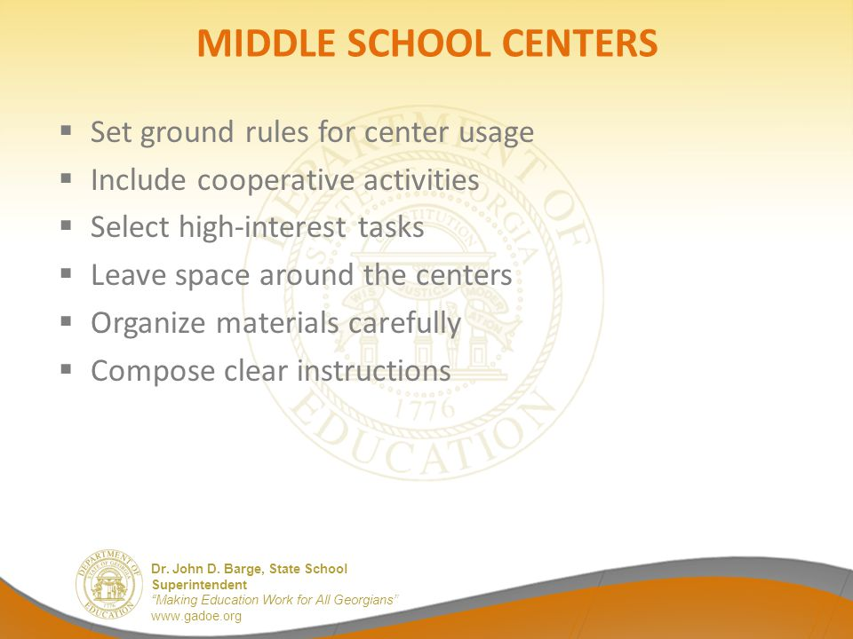 MIDDLE SCHOOL CENTERS Set ground rules for center usage