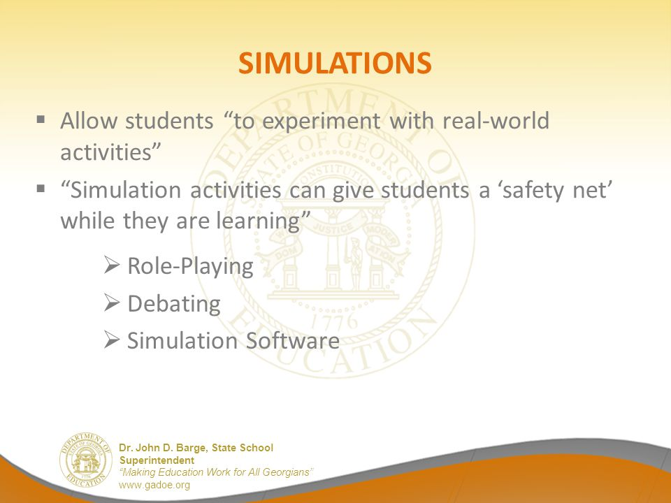 SIMULATIONS Allow students to experiment with real-world activities