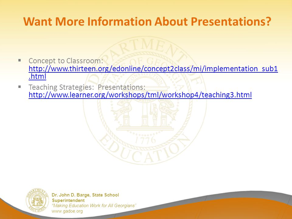 Want More Information About Presentations