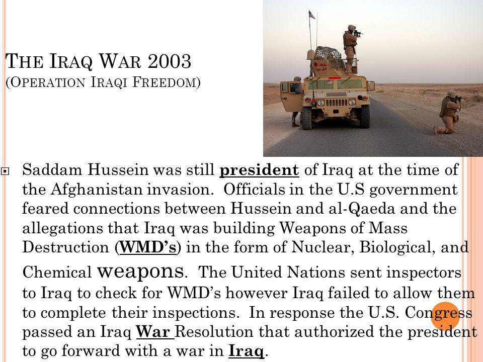 The Iraq War 2003 (Operation Iraqi Freedom)