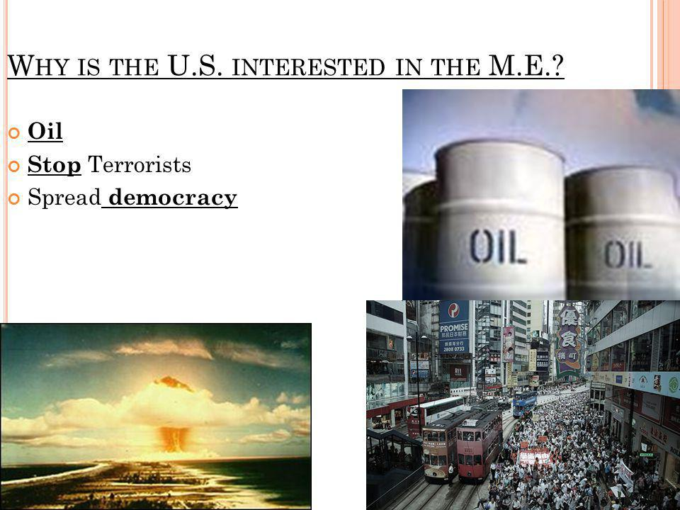 Why is the U.S. interested in the M.E.
