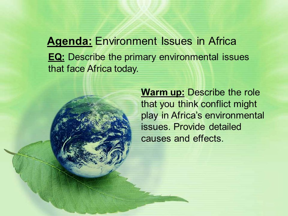 Agenda: Environment Issues in Africa