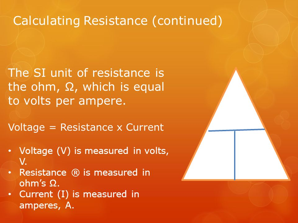 Calculating Resistance (continued)