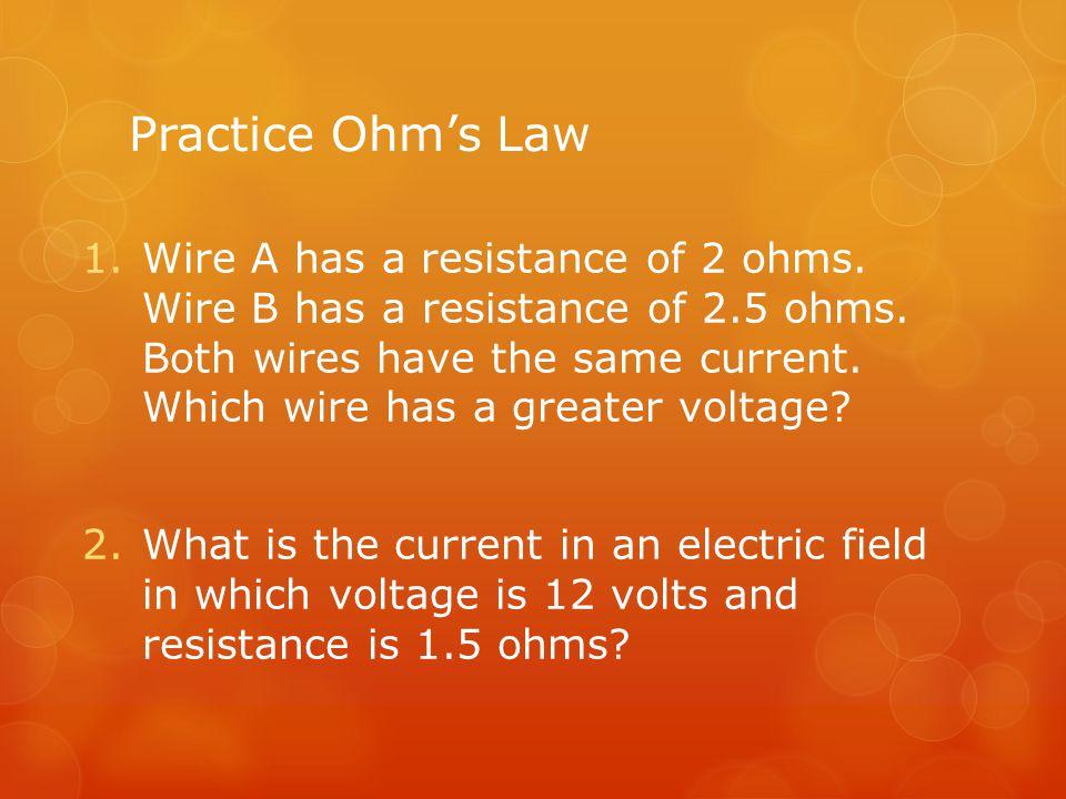 Practice Ohm's Law