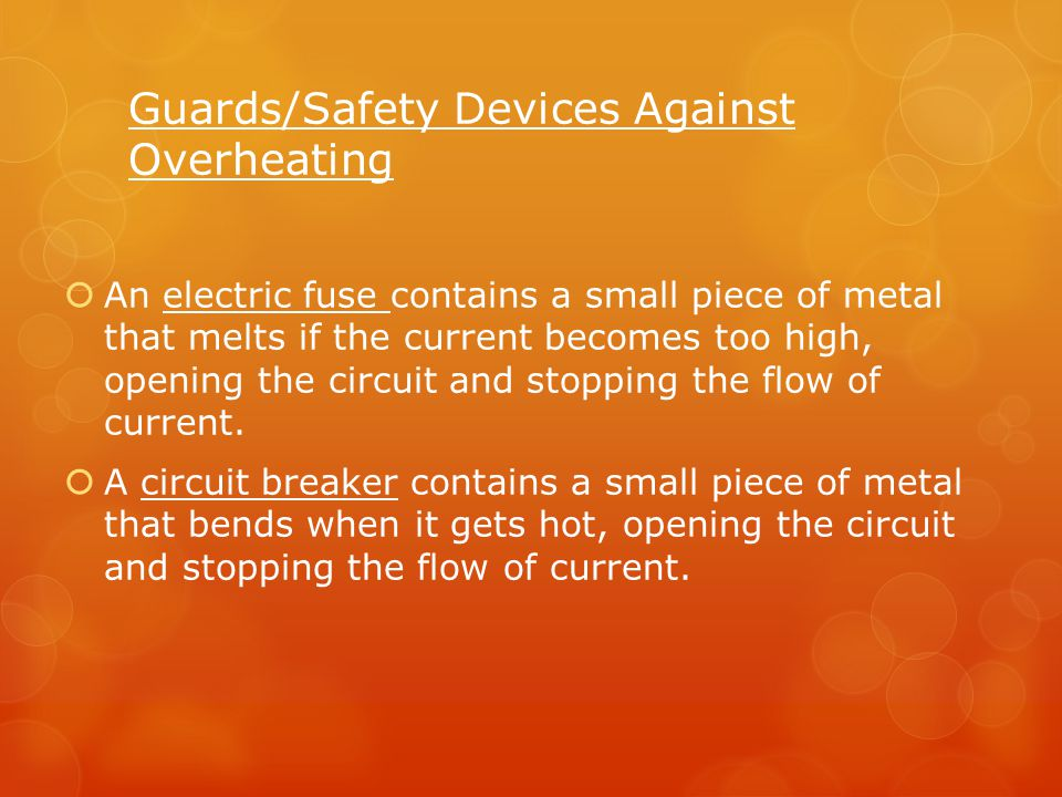 Guards/Safety Devices Against Overheating