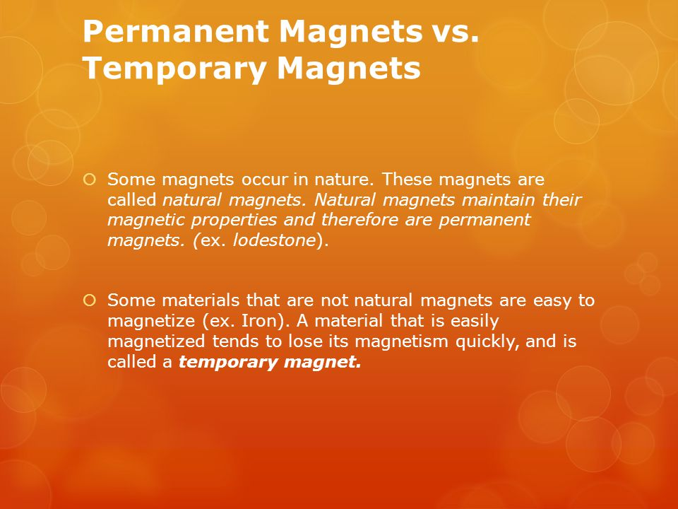 Permanent Magnets vs. Temporary Magnets