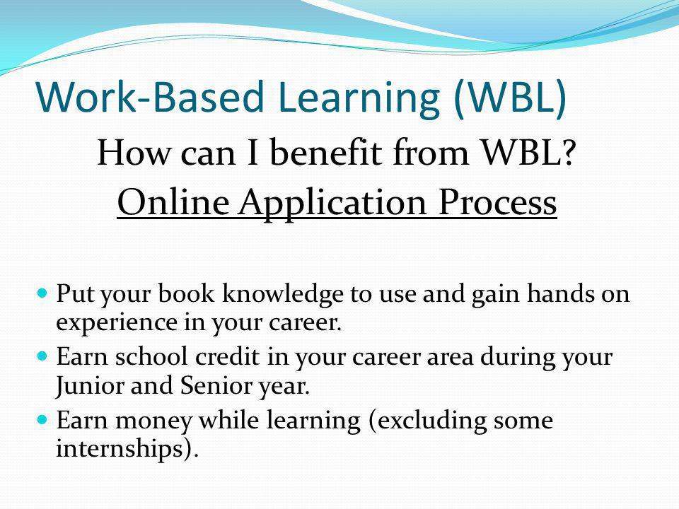 Work-Based Learning (WBL)