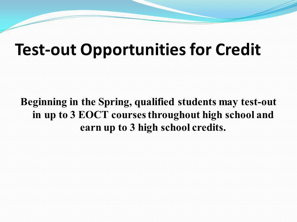 Test-out Opportunities for Credit