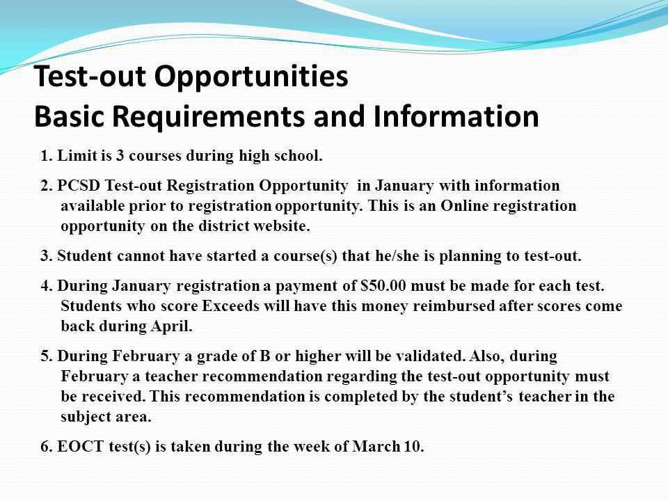 Test-out Opportunities Basic Requirements and Information