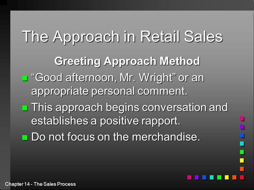The Approach in Retail Sales