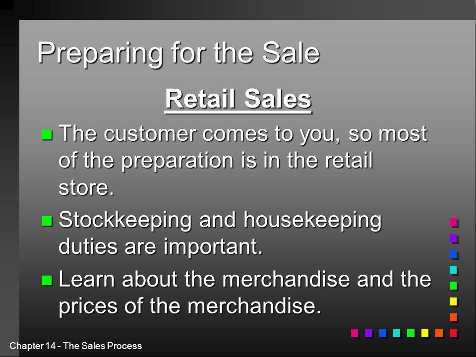 Preparing for the Sale Retail Sales