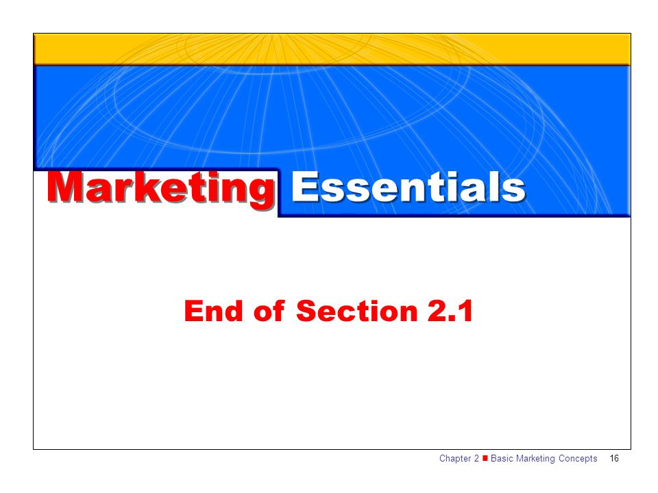 Marketing Essentials End of Section 2.1