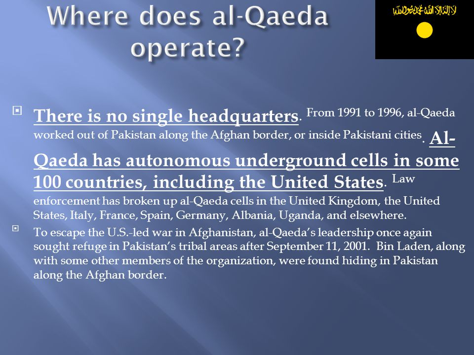 Where does al-Qaeda operate