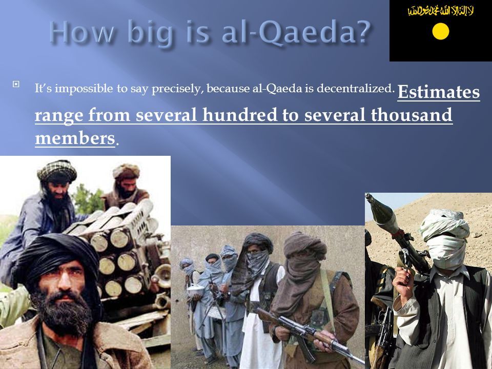 How big is al-Qaeda