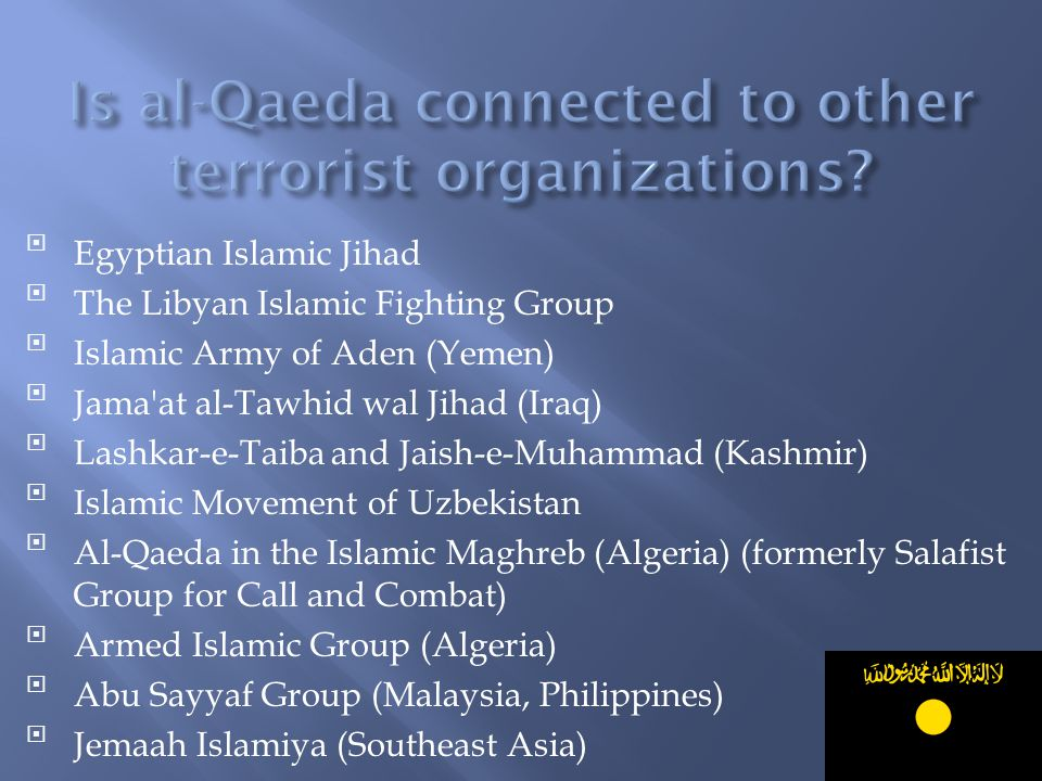 Is al-Qaeda connected to other terrorist organizations