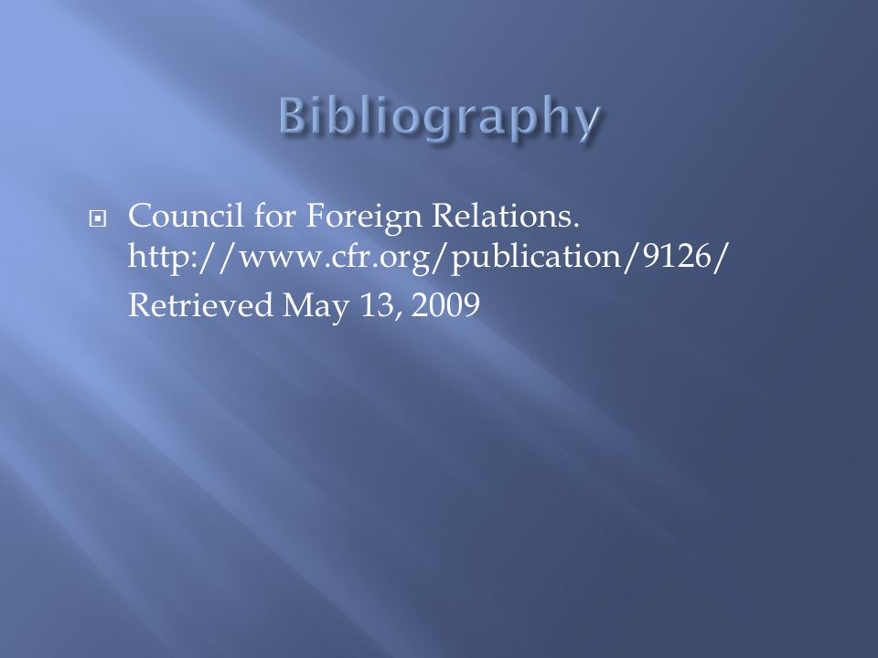 Bibliography Council for Foreign Relations.