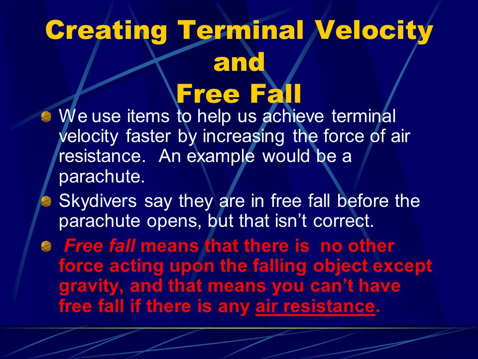 Creating Terminal Velocity and Free Fall