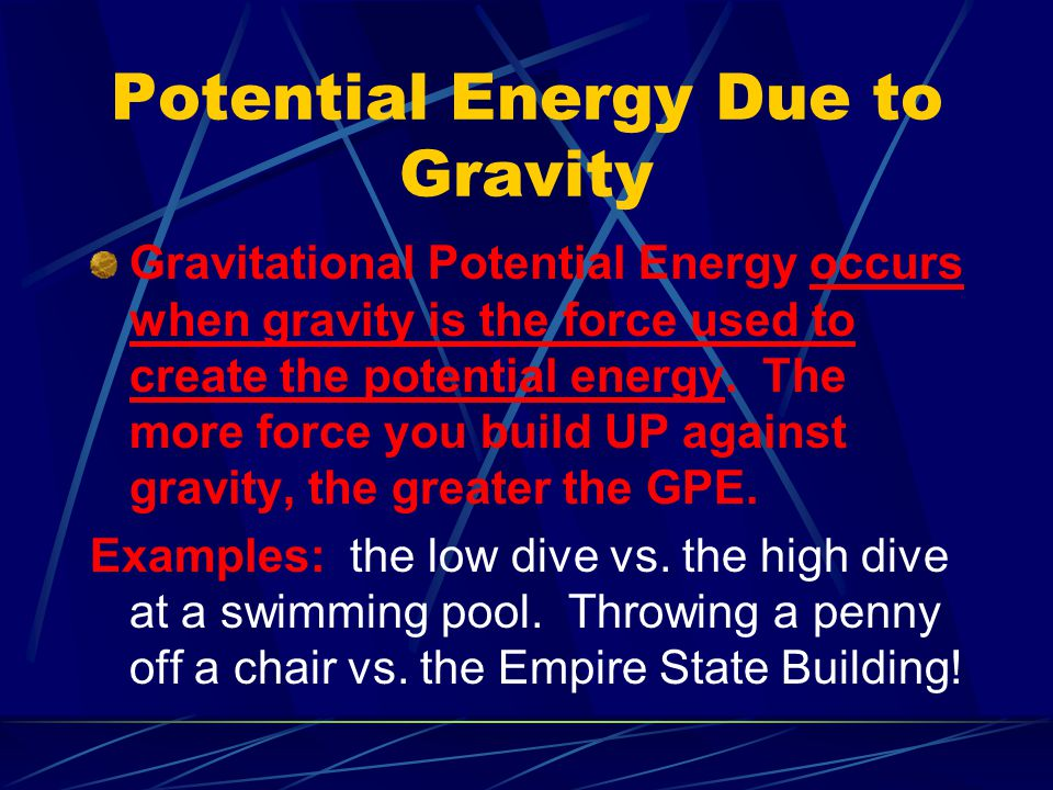 Potential Energy Due to Gravity