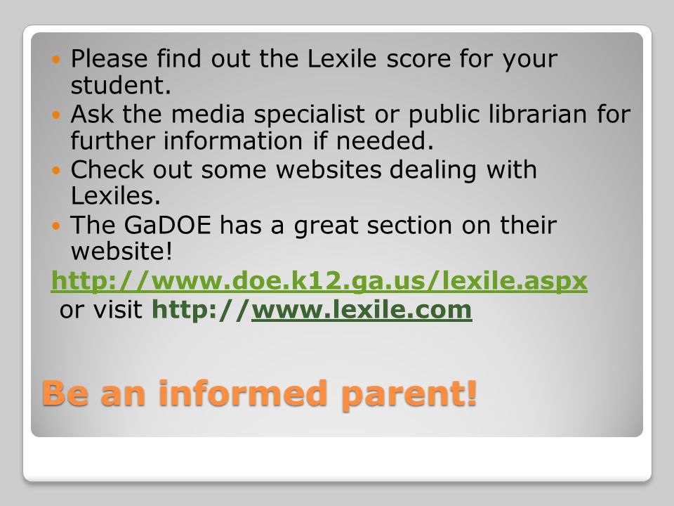 Please find out the Lexile score for your student.