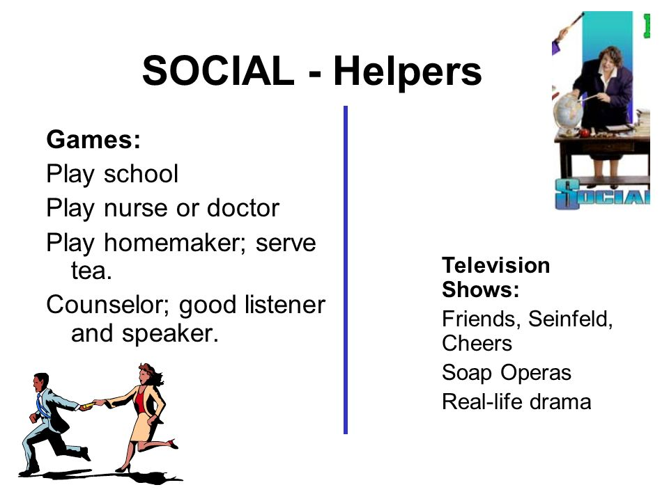 SOCIAL - Helpers Games: Play school Play nurse or doctor