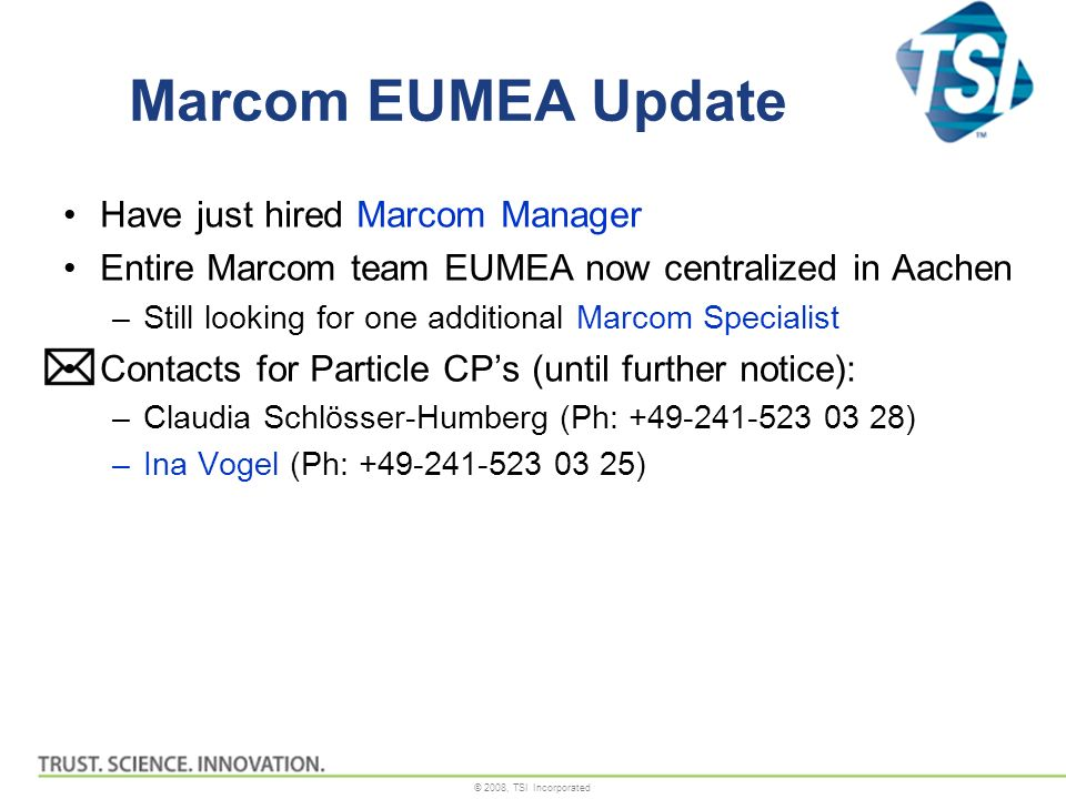 Marcom EUMEA Update Have just hired Marcom Manager