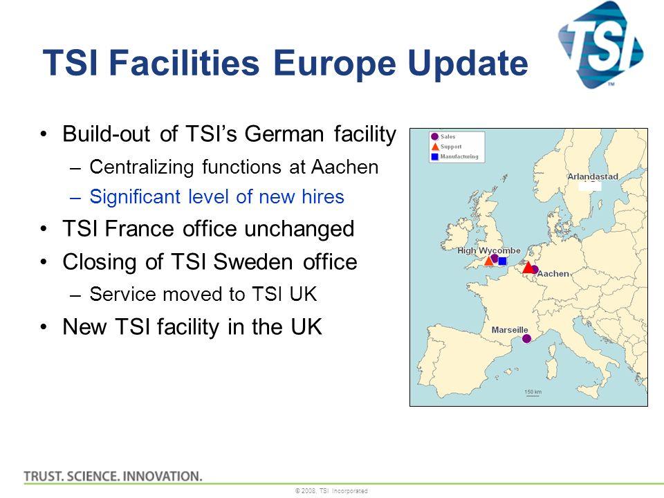 TSI Facilities Europe Update
