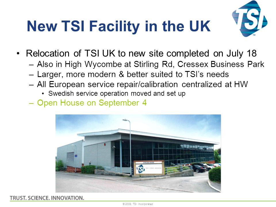 New TSI Facility in the UK