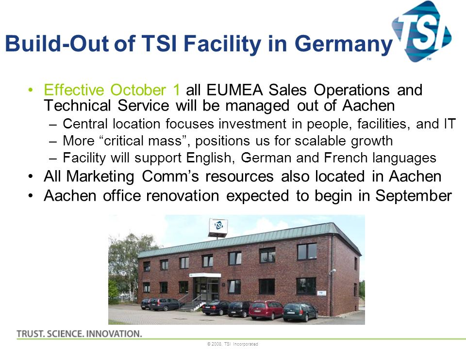 Build-Out of TSI Facility in Germany