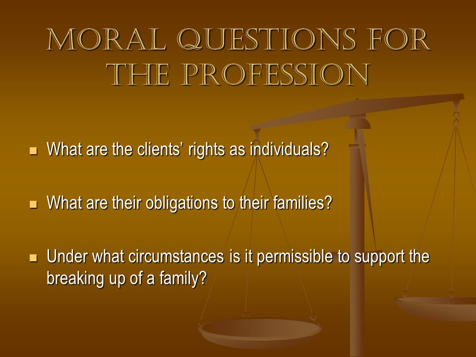 Moral questions for the Profession