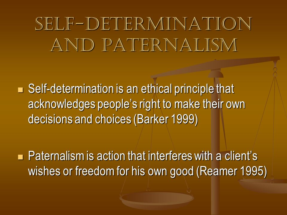 Self-Determination and Paternalism