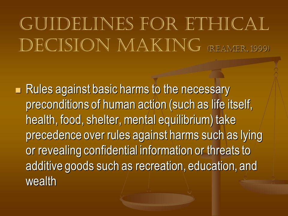 Guidelines for Ethical Decision Making (Reamer, 1999)