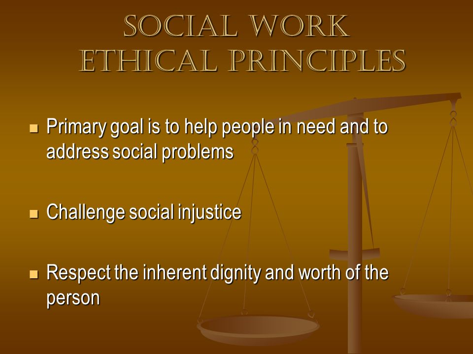 Social work Ethical Principles