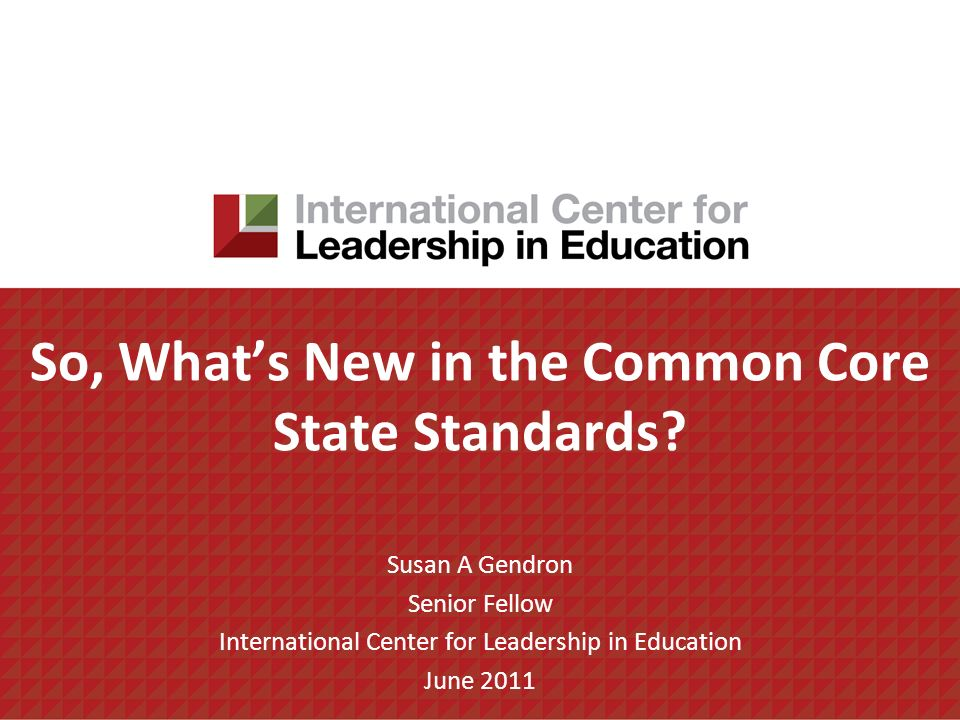 So, What's New in the Common Core State Standards