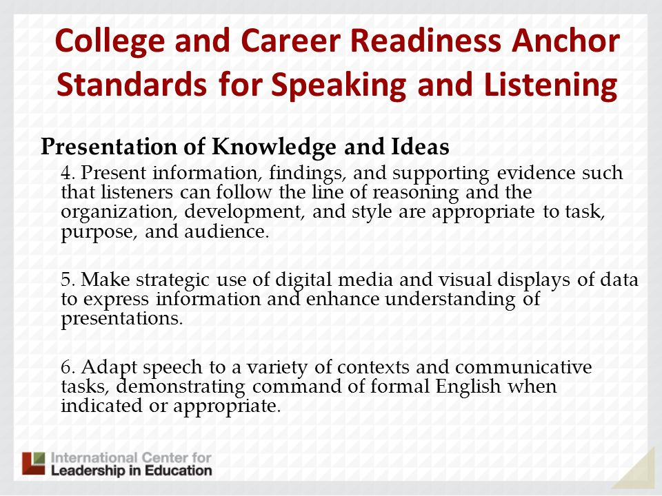 College and Career Readiness Anchor Standards for Speaking and Listening
