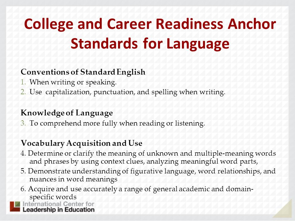 College and Career Readiness Anchor Standards for Language