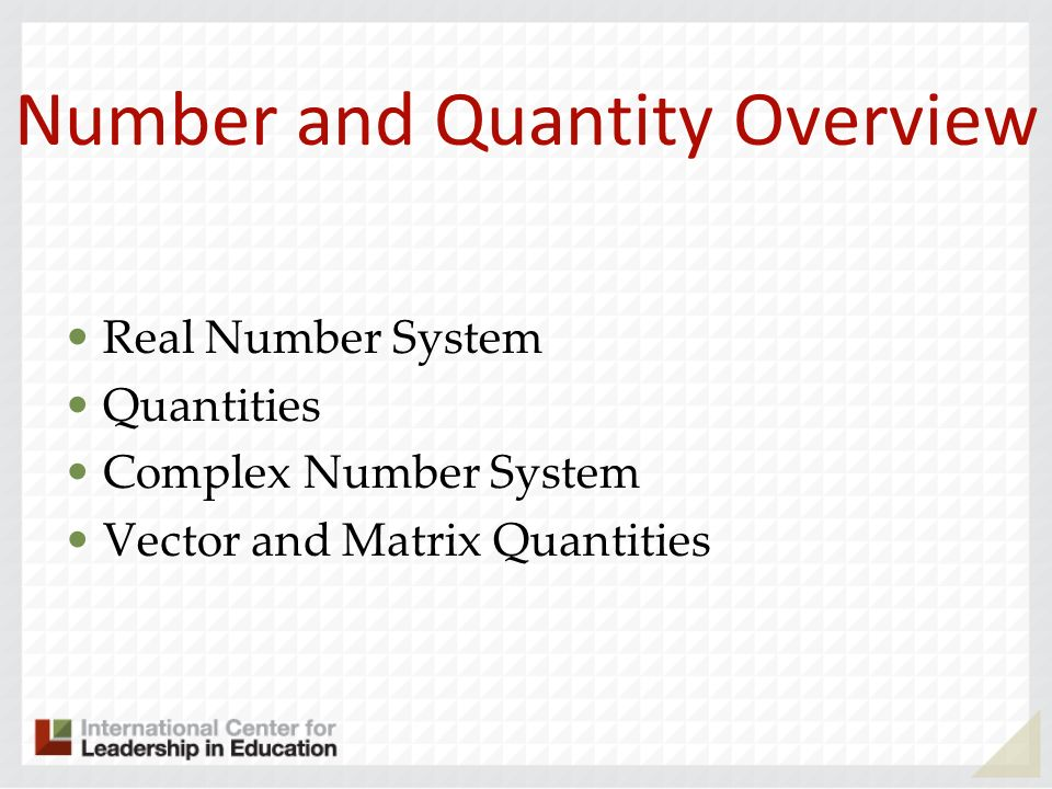 Number and Quantity Overview
