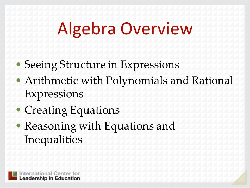 Algebra Overview Seeing Structure in Expressions