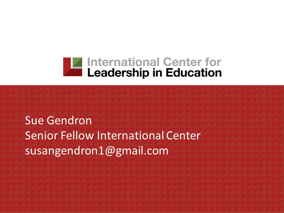 Sue Gendron Senior Fellow International Center susangendron1@gmail.com
