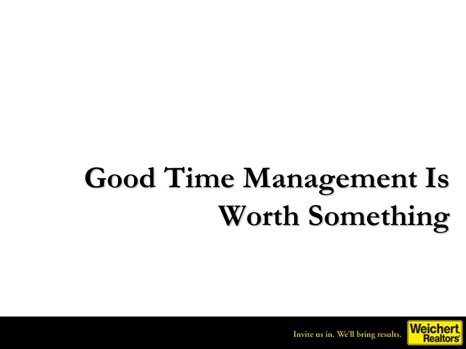 Good Time Management Is Worth Something